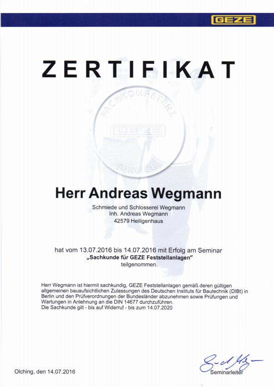 Zertifikat Sachkunde für GEZE Feststellanlagen -Schmiede und Schlosserei Wegmann aus Heiligenhaus